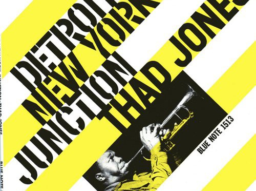 BN1513 Thad Jones – Detroit-New York Junction (Blue Note)