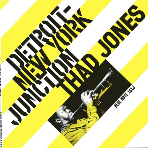 Detroit-New York Junction / Thad Jones Blue Note BLP 1513