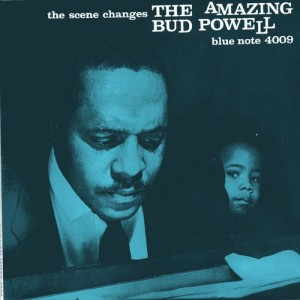 The Amazing Bud Powell, Vol. 5 - THE SCENE CHANGES - BUD POWELL Blue Note BST-84009