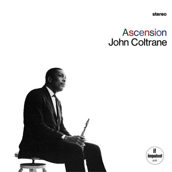John Coltrane - Ascension (1965)
