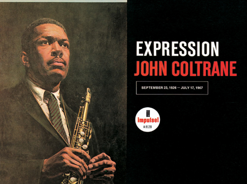 ヨレ気味だからこそ聴きやすい遺作「John Coltrane – Expression (1967)」