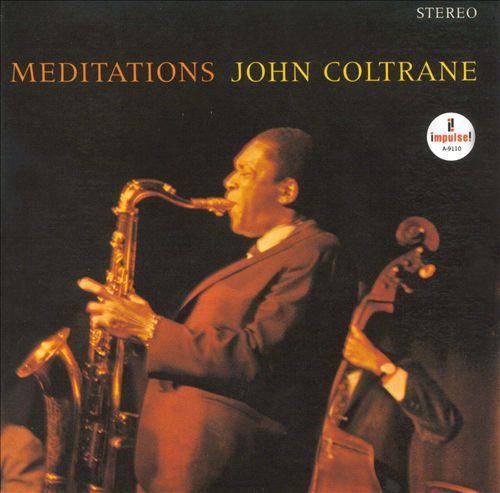 John Coltrane - Meditations (1965)