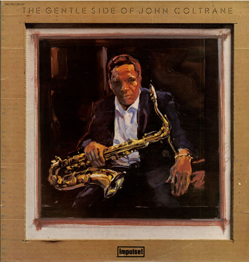John Coltrane ‎– The Gentle Side Of John Coltrane