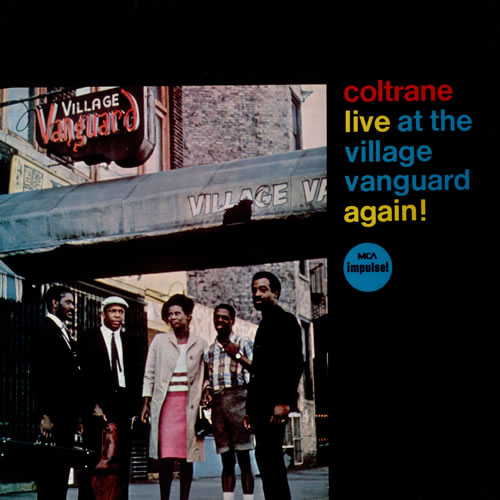 John Coltrane - Coltrane Live At The Village Vanguard Again!