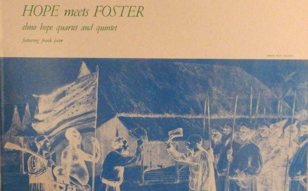 「Elmo Hpoe – Hope Meets Foster(Prestige 7021)」フランク・フォスターの名演を堪能