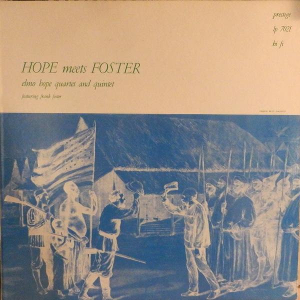 Elmo Hpoe - Hope Meets Foster(Prestige 7021)