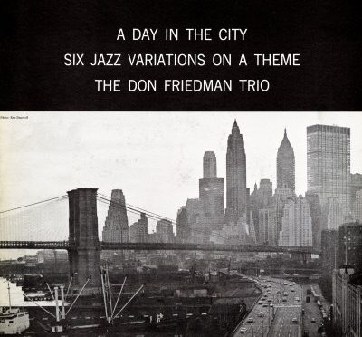 Don Friedman - A Day In The City (1961)
